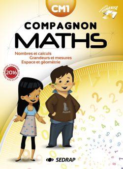 Compagnon Maths manuel CM1 des Editions SEDRAP conforme aux programmes 2016