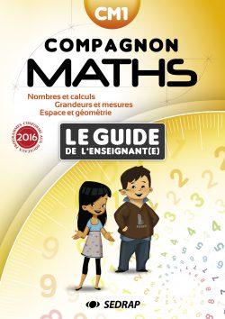 Guide de l'enseignant Compagnon Maths CM1 des Editions SEDRAP conforme aux programmes 2016